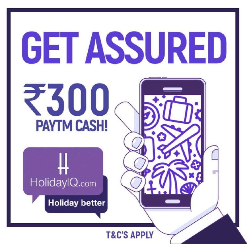 Get Rs.300 Paytm Cash @ Holidayiq.com