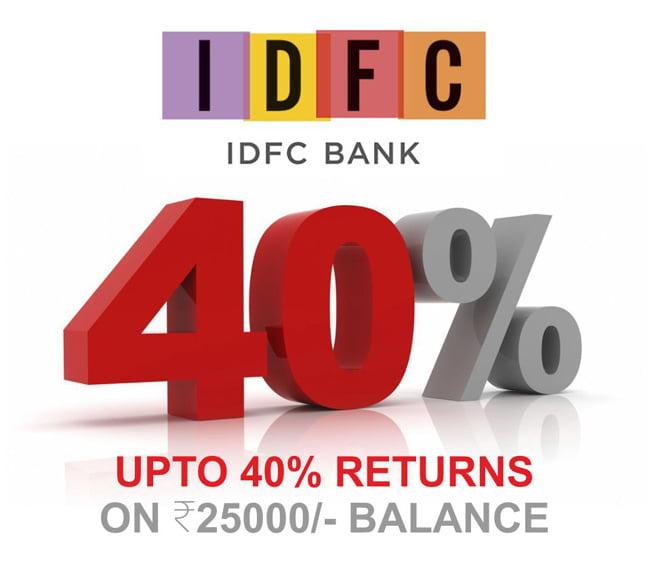 idfc bank 40 return offer online