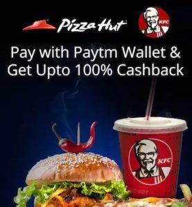 Get 100 Cashback at KFC Pizza Hut With Paytm