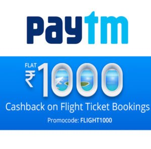 Rs. 1000 Paytm Cashback on Flight All Users