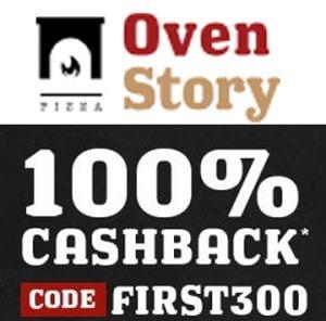 100% Cashback Rs. 300 on Pizza & More at OvenStory