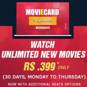 Watch Unlimited Latest Movies in Theater @Rs. 399 in a Month