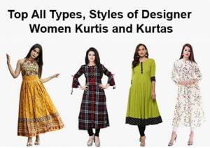 Top All Types and Styles of Designer Women Kurtis and Kurtas