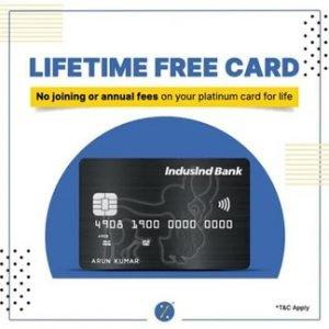Apply & Get Lifetime FREE IndusInd Bank Platinum Credit Card
